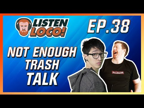 Listen Loco Ep.38 - Talk Shows, Pr0lly, and Losing Pros to Streaming