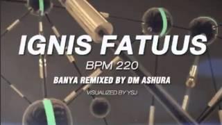 Video Ignis Fatuus - Banya Remixed By DM Ashura (Piu Fiesta 2 and Infinity) MP3, 3GP, MP4, WEBM, AVI, FLV Mei 2018