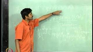 Mod-02 Lec-08 Interacting Field Theory - I