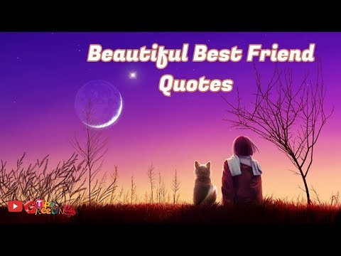 Quotes on friendship - Best Quotes For Best Friend   Beautiful & True Quotes For Friends