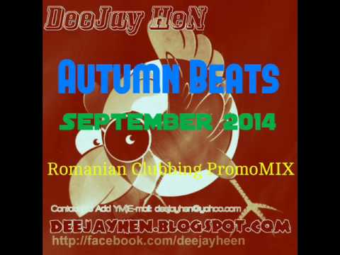 New Romanian House★Club Mix★SEPTEMBER 2014★CLUB MUSIC By DeeJay HeN
