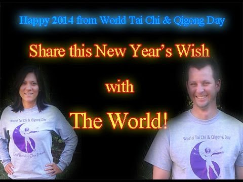 Happy New Year's Day 2014 – World Tai Chi & Qigong Day Bring's Calm, Peace & Health in 2014