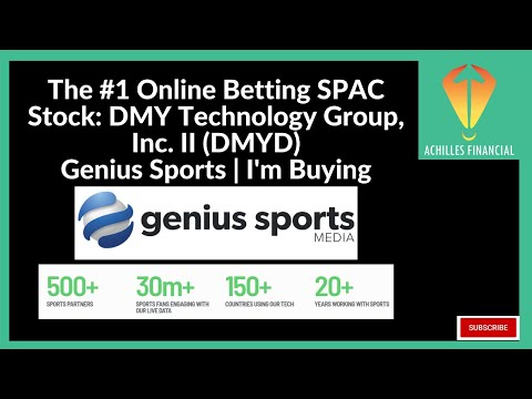 The #1 Online Betting SPAC Stock: DMY Technology Group, Inc. II (DMYD) | Genius Sports | I'm Buying