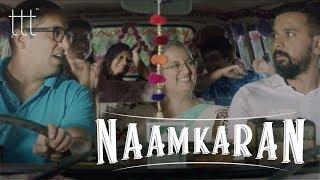 Video Naamkaran | Namit Das | TTT | Watch If Your Family Never Leaves You Alone MP3, 3GP, MP4, WEBM, AVI, FLV April 2018