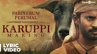 Pariyerum Perumal movie songs lyrics