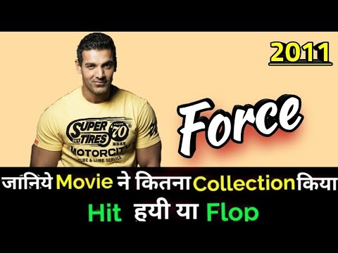 John Abraham FORCE 2011 Bollywood Movie Lifetime WorldWide Box Office Collection