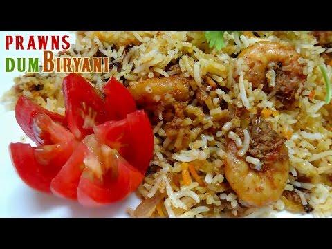 How to prepare Restaurant Style Prawn Dum Biryani