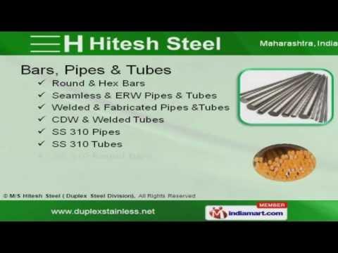M/S Hitesh Steel ( Duplex Steel Division)