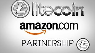 Litecoin PARNTERS with Amazon as a form of payment big year for LTC