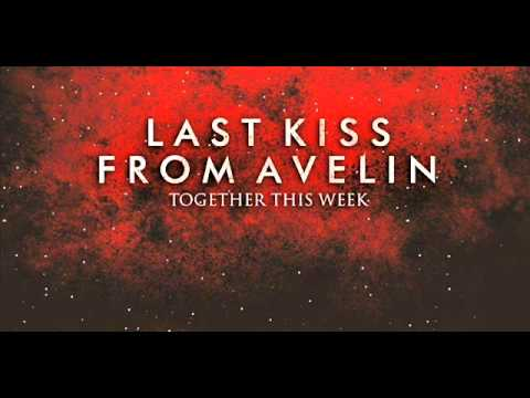Last Kiss From Avelin - Sesak Dalam Gelap (new Version)