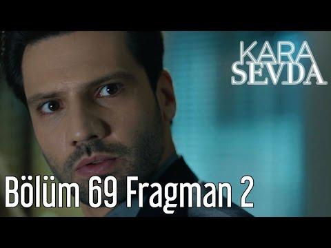 Kara Sevda 69. Bölüm HD izle 17 Mayıs 2017 – Dizi izle ...  Kara Sevda Son Bolum Full