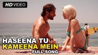 Haseena Tu Kameena | Full Video Song | Happy Ending | Saif Ali Khan & Ileana D'Cruz