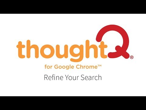 ThoughtQ - Refine Your Search