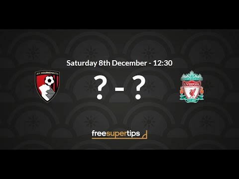 Bournemouth V Liverpool Predictions, Betting Tips And Match Preview Premier League