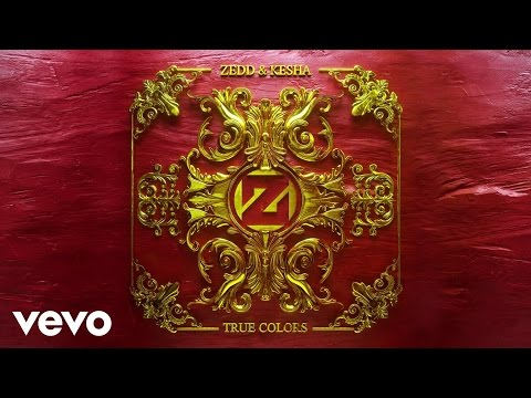 Kesha, Zedd - True Colors