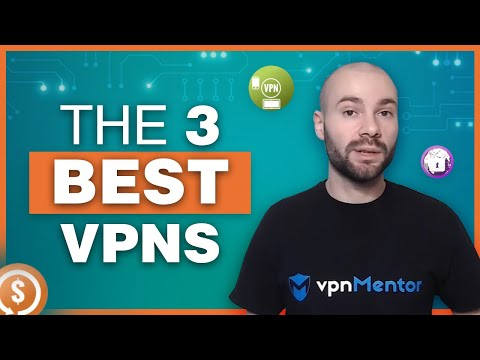 The 3 Best VPNs for 2019