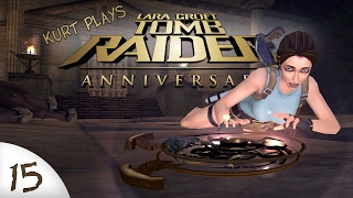 Tomb Raider: Anniversary - 15 - Too Many Frames!