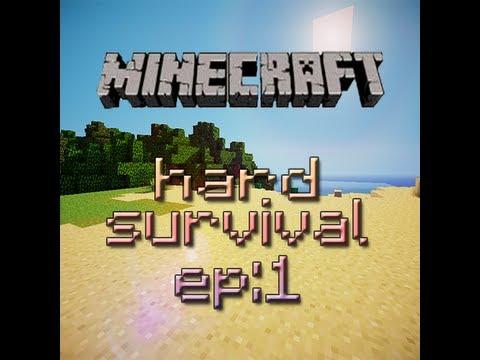Minecraft HARD! Survival EP:1 - The Rise!