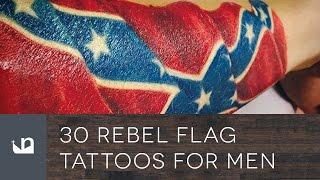 Video 30 Rebel Flag Tattoos For Men MP3, 3GP, MP4, WEBM, AVI, FLV Juni 2018
