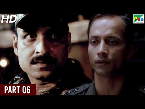 Shaurya | Kay Kay Menon, Rahul Bose, Minissha Lamba, Pankaj Tripathi | Full Hindi Movie | Part 06