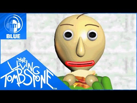 Baldi's Basics Song- Basics in Behavior [Blue]- The Living Tombstone feat. OR3O (видео)