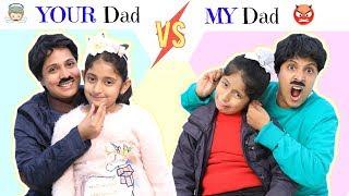 Video YOUR Dad Vs MY Dad ... ft. MyMissAnand | #Sketch #Roleplay #Fun #ShrutiArjunAnand MP3, 3GP, MP4, WEBM, AVI, FLV Januari 2019