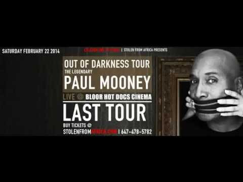 Stolen From Africa  Presents: Paul Mooney LIVE  in Toronto  February 22 2014!!