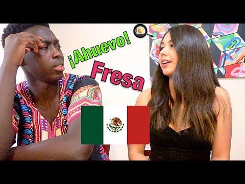 Le Enseñé Frases Y Palabras Mexicanas!