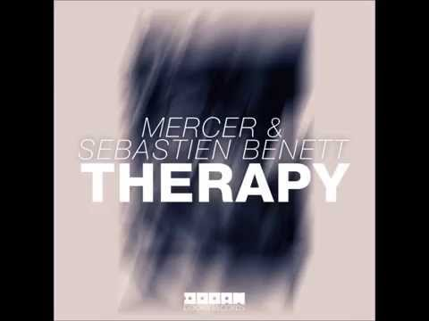 Sebastien Benett, Mercer - Therapy (Original Mix)