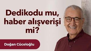 Video Dedikodu  -  Doğan Cüceloğlu ile İnsan İnsana MP3, 3GP, MP4, WEBM, AVI, FLV Desember 2018
