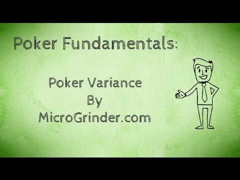 Poker Variance Lesson – Poker Fundamentals Course – Texas Holdem Poker Strategy 2015
