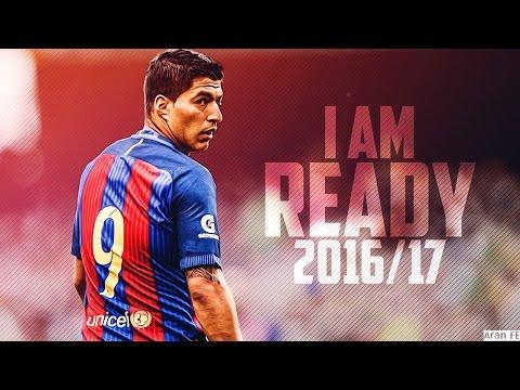 Luis  Suarez Goal Show   2016 2017 HD