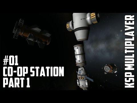 Multiplayer KSP #01 - Co-op Station part 1
