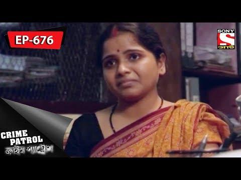 Crime Patrol - ক্রাইম প্যাট্রোল - Bengali - Ep 676 - Missing - 25th March, 2018