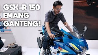 10. GSX-R 150 KEINGINAN GW YANG TERTUNDA! IMOS 2018 | #MasArindJurnal Episode 181