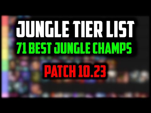 Best Jungle Champions for Carrying RANKED SOLO QUEUE   Jungle Tier List 10.23 Pre-Season 11