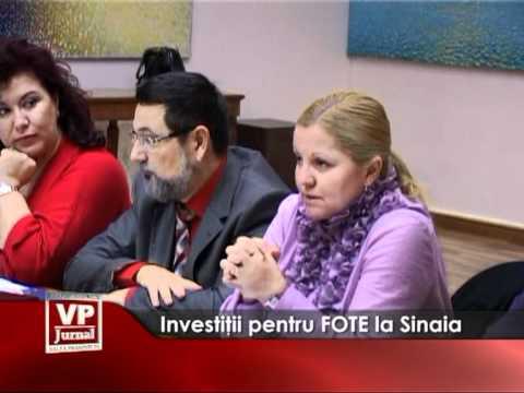 Investiţii pentru FOTE la  Sinaia