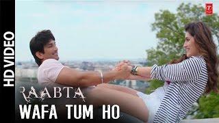 Nonton Wafa Tum Ho - Raabta 2017 Video Song | Arijit Singh | Sushant Singh, Kriti Sanon Video Film Subtitle Indonesia Streaming Movie Download