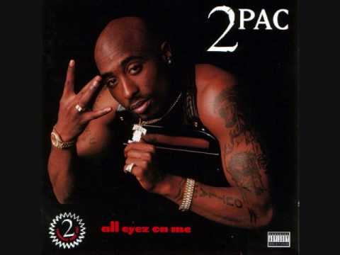 2pac - All Eyez On Me - All About U