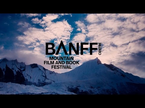 Banff Mountain Film and Book Festival 2016 Trailer (видео)