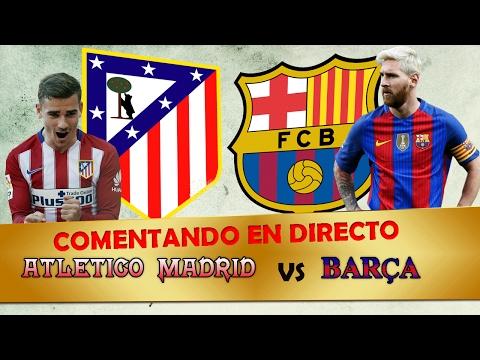 Video Comentando en VIVO | ATLETICO MADRID vs FC BARCELONA | 1/2 Semifinal COPA by SergioLiveHD download in MP3, 3GP, MP4, WEBM, AVI, FLV January 2017