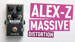 Alex-Z Massive Distortion