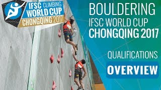 IFSC Climbing World Cup Chongqing 2017 - Qualifications Overview by International Federation of Sport Climbing