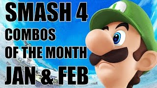Super Smash Bros. Wii U Combos / Plays of the Month | JAN. & FEB.
