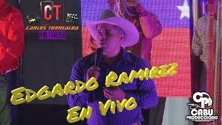 Edgardo Ramirez En Vivo Desde El Tigre