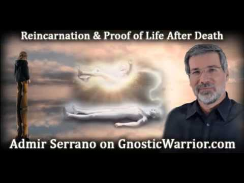 Reincarnation & Proof of Life After Death – Admir Serrano
