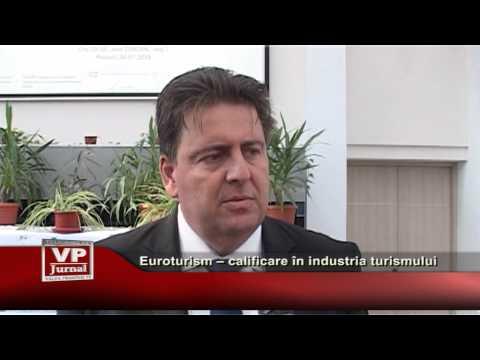 Euroturism – calificare în industria turismului