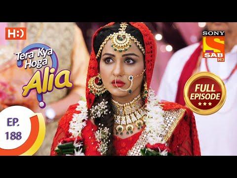 Tera Kya Hoga Alia - Ep 188  - Full Episode - 27th August 2020