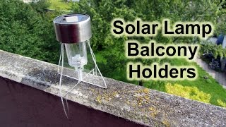 """Hey guys! This video is about my homemade holders for solar lamps on my balcony. Check out my website for further information: http://www.doityourselfgadgets.comPlease subscribe to my channel for future projects!My Channel: http://www.youtube.com/user/TheLiquiderMy Website:http://www.doityourselfgadgets.com/Like me on facebook: http://www.facebook.com/DIYTechgadgetsMusic used:Licensed under Creative Commons Attribution 4.0 International (http://creativecommons.org/licenses/by/4.0/)www.machinimasound.com/music/danceofthepixies - """"Dance of the pixies""""© by Doityourselfgadgets"""