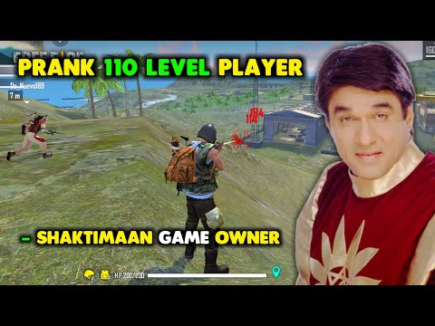 Prank 110 Level Player and Shaktiman Free Fire Owner - Garena Free Fire